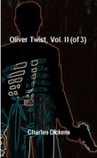 Oliver Twist, Vol. II (of 3)