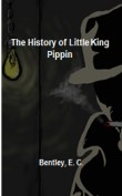 The History of Little King Pippin